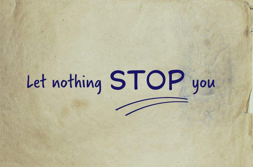 Let Nothing Stop You